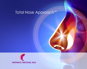 Dr Nachlas Total Nose Approach TM